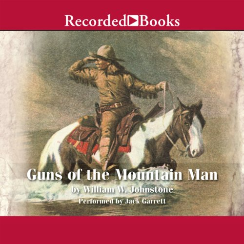 Guns of the Mountain Man audiobook cover art