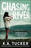 Image of Chasing River: A Novel (3) (The Burying Water Series)