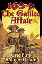 1634( The Galileo Affair)[1634 THE GALILEO AFFAIR][Mass Market Paperback]