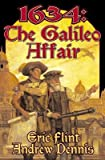1634( The Galileo Affair)[1634 THE GALILEO AFFAIR][Mass Market Paperback]