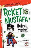 Roket Mustafa - 4 Hizli ve Maskeli