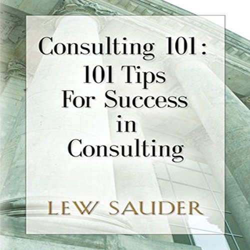 Consulting 101 audiobook cover art