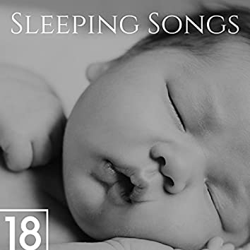 18 Sleeping Songs - The Most Magical Sleep Music to Calm Negative Thoughts and Tensions at Bedtime