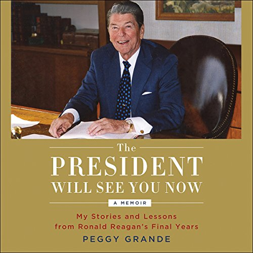 The President Will See You Now audiobook cover art