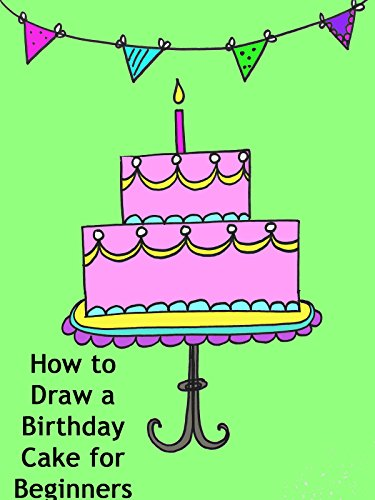 How to Draw a Birthday Cake for Beginners