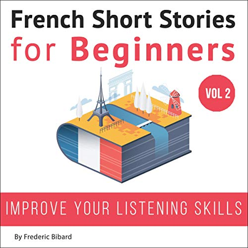 French: Short Stories for Beginners + French Audio Vol 2 audiobook cover art