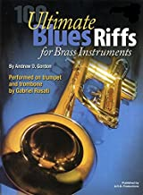 100 Ultimate Blues Riffs For Brass Instruments Book/free downloadable audio files