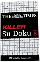 The Times Killer Su Doku Book 8 by The Times Mind Games(2012-03-29)