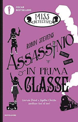 Assassinio in prima classe. Miss Detective (Vol. 3)
