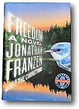 Rare Freedom by Jonathan Franzen. Signed First Edition. HCDJ 2010