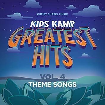 Kids Kamp Greatest Hits, Vol. 4: Theme Songs