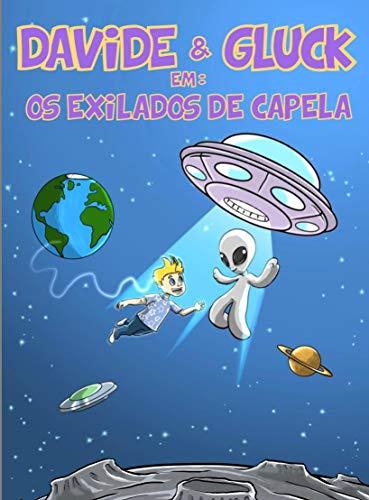 DAVIDE & GLUCK: OS EXILADOS DE CAPELA