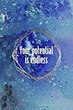 Your Potential Is Endless: Perseverance Notebook Journal Composition Blank Lined Diary Notepad 120 Pages Paperback Blue