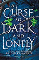 A curse so dark and lonely: Brigid Kemmerer