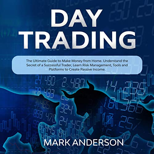 Day Trading: The Ultimate Guide to Make Money from Home cover art