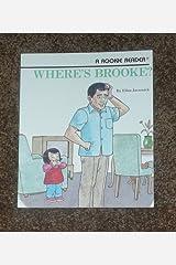 Where's Brooke? (Rookie Readers) Paperback