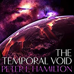 The Temporal Void  TheVoid Trilogy book 2. By Peter F Hamilton.