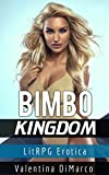 Bimbo Kingdom: An Erotic LitRPG Adventure