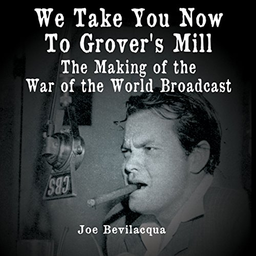 We Take You Now to Grover's Mill cover art