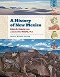 A History of New Mexico, 4th Revised Edition