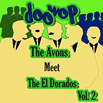 The Avons Meet the Cadilacs Doo Wop, Vol. 2