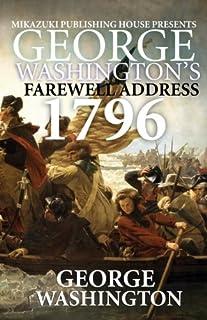 George Washington's Farewell Address: 1796 Speech