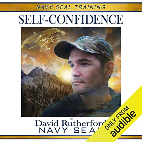 Navy SEAL Training: Self-Confidence audiobook cover art