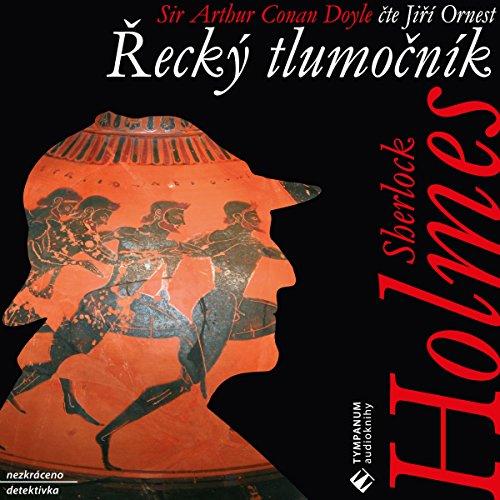 Řecký tlumočník (Sherlock Holmes 5) audiobook cover art