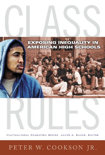 Class Rules: Exposing Inequality in American High Schools (Multicultural Education Series)