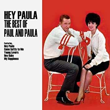 Hey Paula: The Best of Paul and Paula
