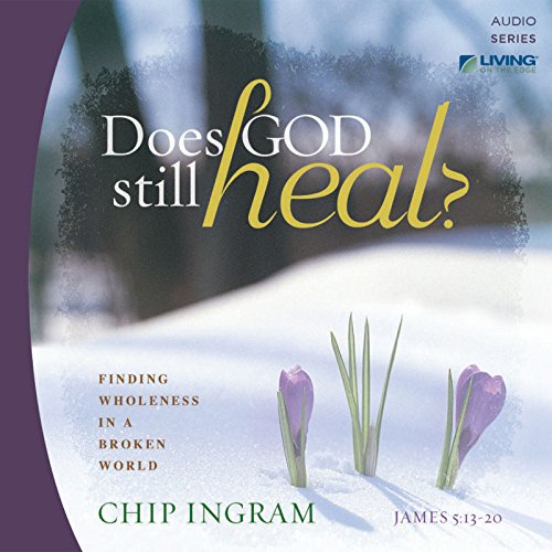 Does God Still Heal? audiobook cover art