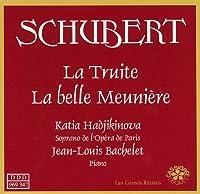 Shubert; La Truite, La Belle Meuniere