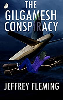 The Gilgamesh Conspiracy (Gerry Tate Book 1) by [Jeffrey Fleming]