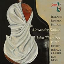 Twentieth Century Cello Sonatas [Alexander Baillie] [Somm: SOMMCD 251-2] by Alexander Baillie