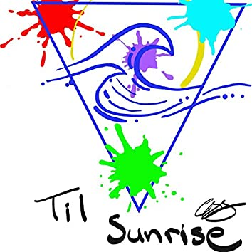 Til Sunrise