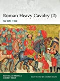 Roman Heavy Cavalry (2): AD 500–1450 (Elite)