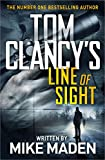 Tom Clancy's Line of Sight: THE INSPIRATION BEHIND THE THRILLING AMAZON PRIME SERIES JACK RYAN - Mike Maden