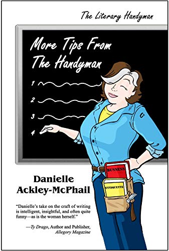More Tips From the Handyman by [Danielle Ackley-McPhail]