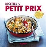 Recettes à petit prix - 90 recettes simples, rapides et savoureuses (La cerise sur le gâteau) (French Edition)