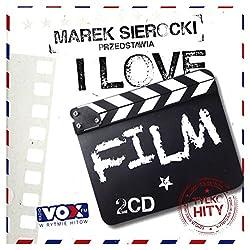 Whitney Houston / Celine Dion / Patrick Swayze: Marek Sierocki Przedstawia: I love Film [2CD]