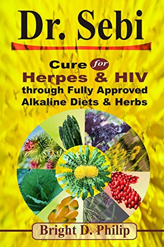 Dr. Sebi: Cure for Herpes & HIV through Fully Approved Alkaline Diets & Herbs