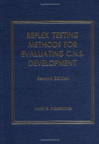 Reflex Testing Methods for Evaluating C. N. S. Development (Portraits of the Nations Series)