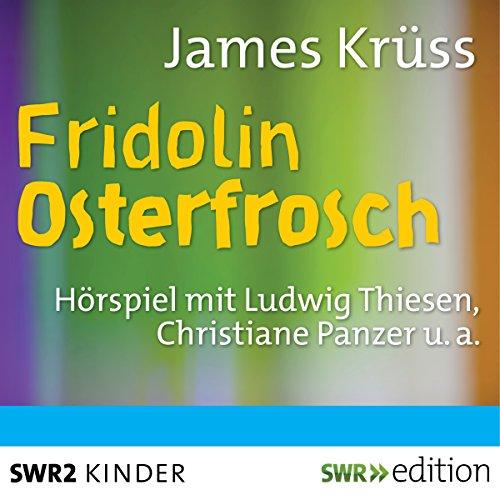 Fridolin Osterfrosch cover art