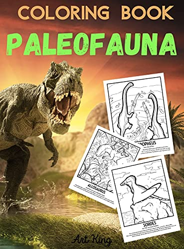 Coloring Book Paleofauna: Color and Learn the History of 50 Prehistoric Animals. With Accurate Description of Each Animal.