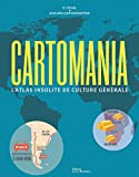 Cartomania - L'Atlas insolite de culture générale