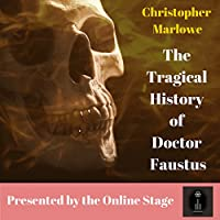 The Tragical History of Doctor Faustus audio book