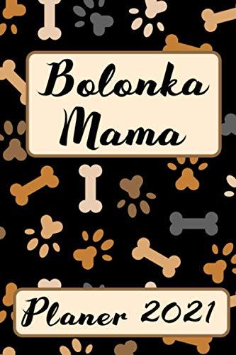 BOLONKA MAMA Planer 2021: Bolonka Zwetna Kalender Hunde Terminplaner | Hundemama Terminkalender...