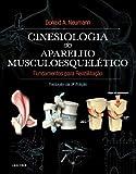 Cinesiologia do Aparelho Musculoesquelético - Fundamentos para Reabilitação