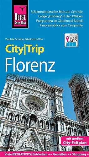 Reise Know-How CityTrip Florenz: Reiseführer mit Stadtplan und kostenloser Web-App