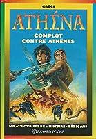 Athéna. Complot contre Athènes 2227749016 Book Cover